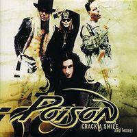 Poison - Crack A Smile & More