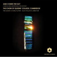 Silas Wollston - Comes The Day: Carols And Antiphons For Advent