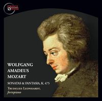 Trudelies Leonhardt - Sonatas & Fantasia K 475 [Digipak]