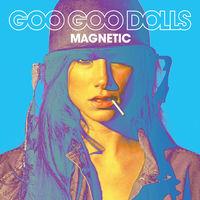 Goo Goo Dolls - Magnetic [LP]