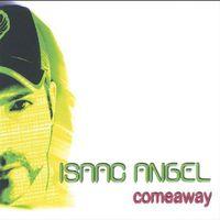 Isaac Angel - Come Away