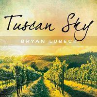 Bryan Lubeck - Tuscan Sky