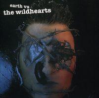 Wildhearts - Earth Vs The Wildhearts [Import]