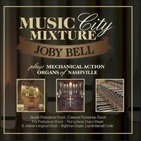 Joby Bell - Music City Mixture