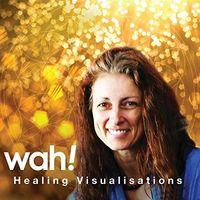 Wah - Healing Visualisations