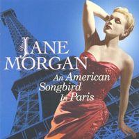 Jane Morgan - An American Songbird in Paris