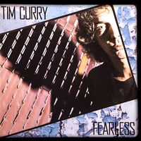 Tim Curry - Fearless [Import Remaster]