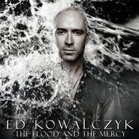 Ed Kowalczyk - The Flood and The Mercy