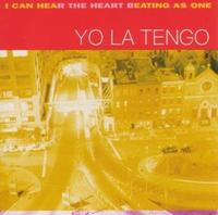 Yo La Tengo - I Can Hear The Heart Beating A