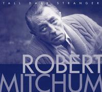 Robert Mitchum - Tall Dark Stranger [Import]