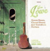 Jim Lowe - Green Doors Closed Doors & Gamblers Guitars