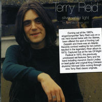 Terry Reid - Silver White Light: Live at the Isle of Wight 1970