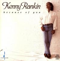 Kenny Rankin - Because Of You