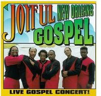 Joyful - New Orleans Gospel