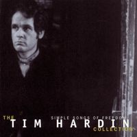 Tim Hardin - Simple Songs Of Freedom