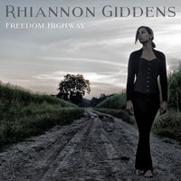 Rhiannon Giddens - Freedom Highway [Vinyl]