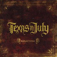 Texas In July - Reflections