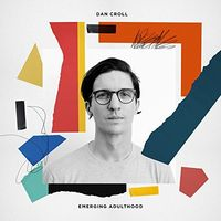 Dan Croll - Emerging Adulthood [Import LP]