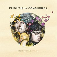 Flight Of The Conchords - I Told You I Was Freaky (Dig)