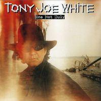 Tony Joe White - One Hot July [Import]