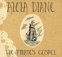 Alela Diane - The Pirate's Gospel