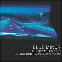 Great Jazz Trio - Blue Minor (Jpn)