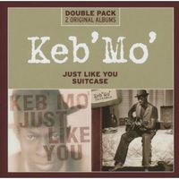 Keb' Mo' - Just Like You/Suitcase [Import]