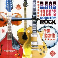 Rare 1960s Country Rock From Nashville - Rare 1960's Country Rock From Nashville