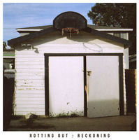 Rotting Out - Reckoning