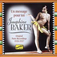 Josephine Baker - Un Message Pour Toi (1926-37) [Import]