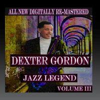 Dexter Gordon - Dexter Gordon - Volume 3