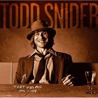 Todd Snider - That Was Me: The Best of Todd Snider 1994-1998
