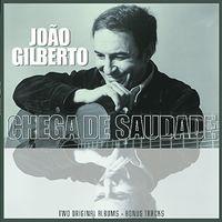 Joao Gilberto - Joao Gilberto / Chega De Saudade (Hol)