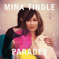 Mina Tindle - Parades (Uk)