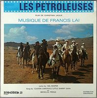 Francis Lai - Les Petroleuses (The Legend of Frenchie King) (Original Soundtrack)