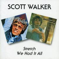 Scott Walker - Stretch/We Had It All [Import]