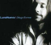 Diego Torres - Luna Nueva (2006 Reedition) [Import]