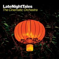 Cinematic Orchestra - Late Night Tales-Cinematic Orchestra