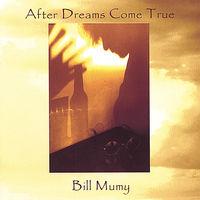 Bill Mumy - After Dreams Come True