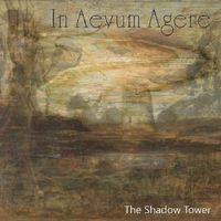 In Aevum Agere - Shadow Tower