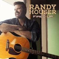 Randy Houser - Fired Up