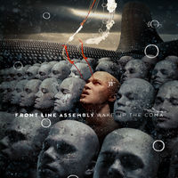 Front Line Assembly - Wake Up The Coma [Limited Edition]