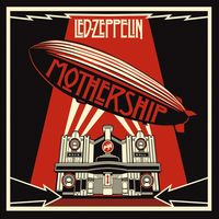 Led Zeppelin - Mothership: Remastered