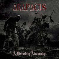 Arapacis - Disturbing Awakening