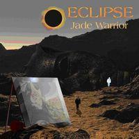 Jade Warrior - Eclipse [Import]