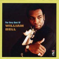 William Bell - Very Best of William Bell