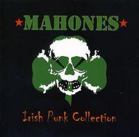 Mahones - The Irish Punk Collection