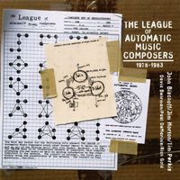 Bischoff/Perkis/Horton - League Of Automatic Music