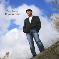 Tony Butyn - Enamoured