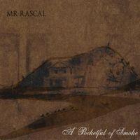 Mr Rascal - Pocketful Of Smoke
